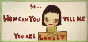 So_Can_you_tell_me_you_are_lonely